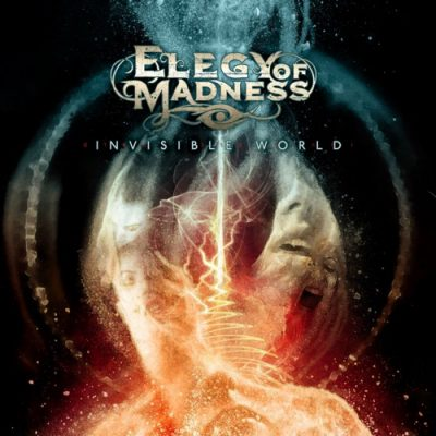 Elegy of Madness - Invisible World (2020)