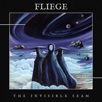Fliege - The Invisible Seam (2020)