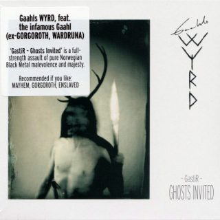 Gaahls WYRD - Gastir - Ghosts Invited (2019)