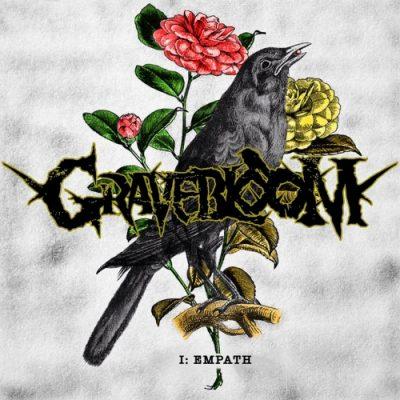 Gravebloom - I: Empath (2020)