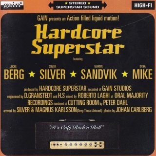 Hardcore Superstar - It's Only Rock 'n' Roll (1998)
