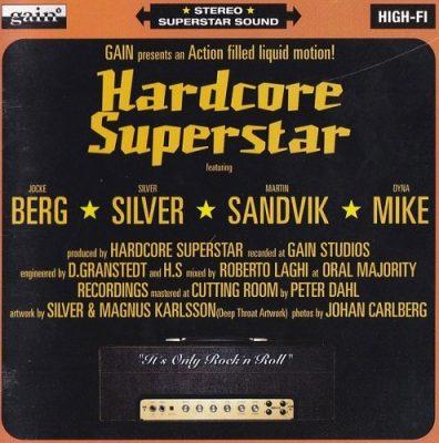 Hardcore Superstar - It's Only Rock 'n' Roll (1998)