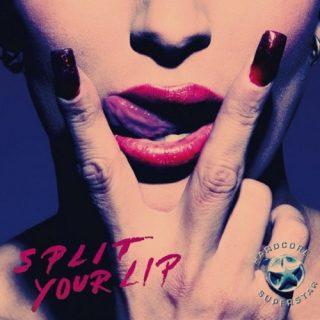 Hardcore Superstar - Split Your Lip (2010)