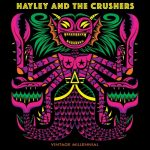 Hayley and the Crushers - Vintage Millennial (2020) 320 kbps
