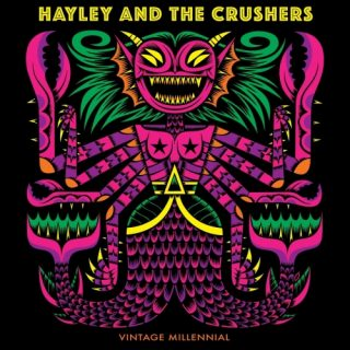 Hayley and the Crushers - Vintage Millennial (2020)