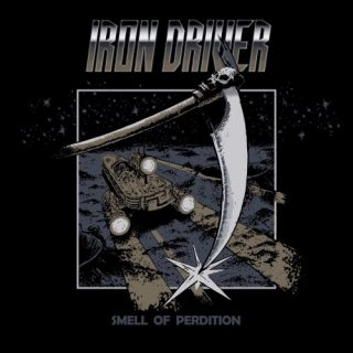 Iron Driver - Smell Of Perdition (2020)