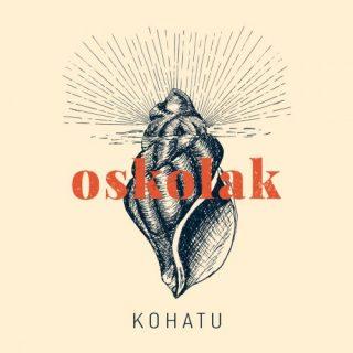 Kohatu - Oskolak (2020)