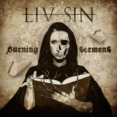 Liv Sin - Burning Sermons [Limited Edition] (2019)