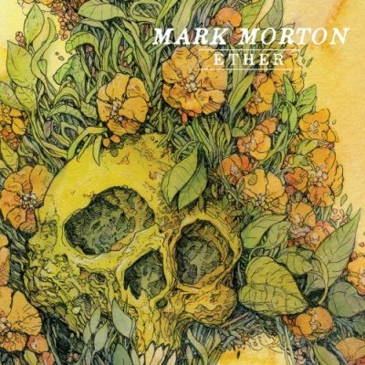 Mark Morton - Ether (EP) (2020)