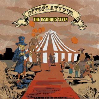Octoplatypus - The Insidious Seven (2019)