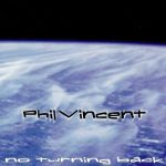 Phil Vincent - No Turning Back (1998) 320 kbps