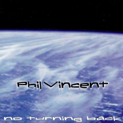 Phil Vincent - No Turning Back (1998)