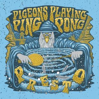 Pigeons Playing Ping Pong - Presto (2020)