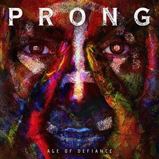 Prong - Age of Defiance (EP) (2019)