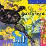 Radiohead - Drill EP (2020) 320 kbps
