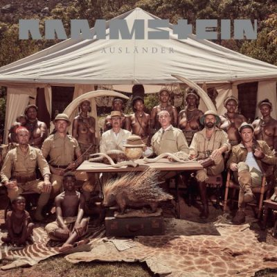 Rammstein - Ausländer (Maxi-Single) (2019)