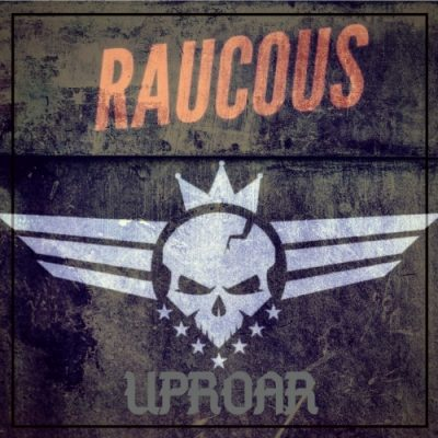 Raucous - Uproar (2020)