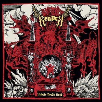 Reaper - Unholy Nordic Noise (2020)