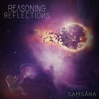 Reasoning Reflections - Samsara (2019)
