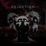 Rejection – A New Age Of Insanity (2019) 320 kbps