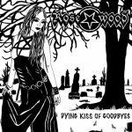 Rosewood - Dying Kiss of Goodbyes (2020) 320 kbps