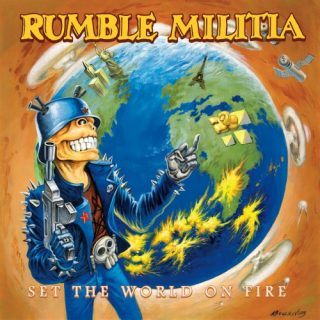 Rumble Militia - Set the World on Fire (2020)
