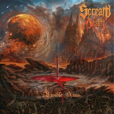 Scream Of Death - Visible Sins (2020)