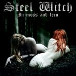 Steel Witch - In Moss And Fern (2019) 320 kbps
