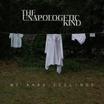 The Unapologetic Kind – No Hard Feelings (2020) 320 kbps
