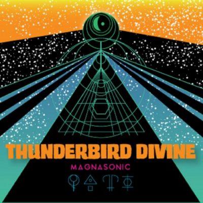 Thunderbird Divine - Magnasonic (2019)