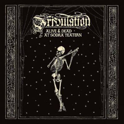 Tribulation - Alive & Dead At Södra Teatern (2019)