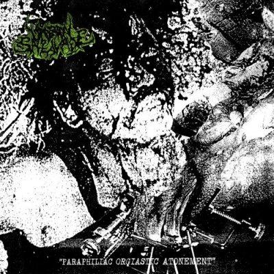 Unborn Salivate - Paraphiliac Orgiastic Atonement (2019)