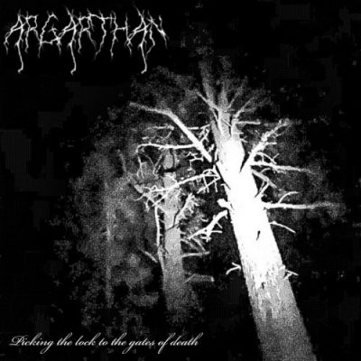 ARGARTHAN - Dicking The Lock To The Gates Of Death (2020)