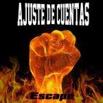 Ajuste De Cuentas - Escape (2020) 320 kbps