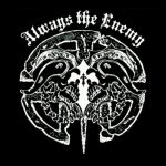 Always the Enemy - Always the Enemy (2020) 320 kbps