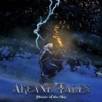 Arcane Tales - Power of the Sky (2019) 320 kbps