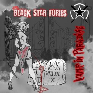 Black Star Furies - Vаmр In Раrаdisе [Limitеd Еditiоn] (2016)
