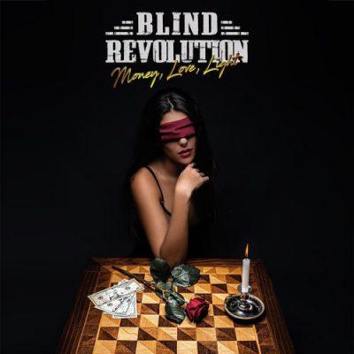 Blind Revolution - Money, Love, Light (2020)