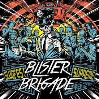 Blister Brigade - Slugfest Supreme (2020)