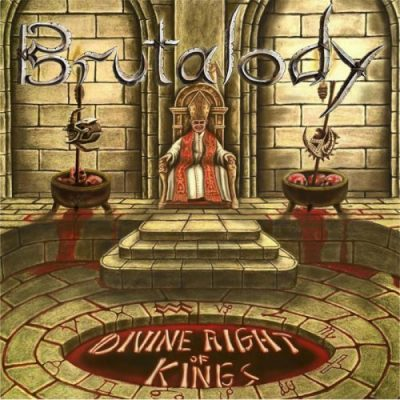 Brutalody - Divine Right Of Kings (2020)