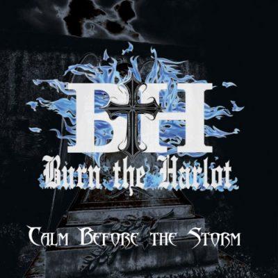 Burn The Harlot - Calm Before the Storm (2020)