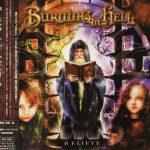 Burning In Hell - Веliеvе [Jараnеsе Еditiоn] (2006) 320 kbps