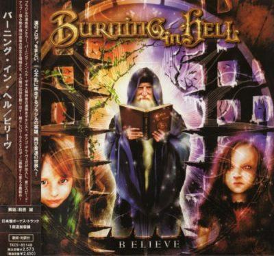 Burning In Hell - Веliеvе [Jараnеsе Еditiоn] (2006)