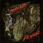 Crash N' Burn - Fever (1991) 320 kbps