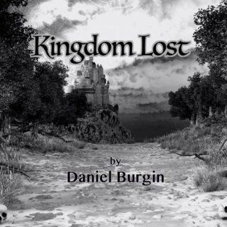 Daniel Burgin - Kingdom Lost (2020)