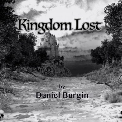Daniel Burgin - Kingdom Lost (2020)