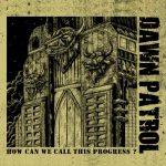 Dawn Patrol - How Can We Call This Progress (2020) 320 kbps