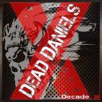 Dead Daniels - Decade (2020) 320 kbps