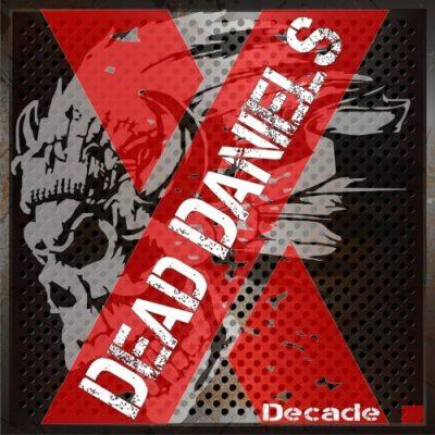 Dead Daniels - Decade (2020)