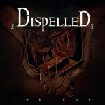 Dispelled - The Box (2020) 320 kbps